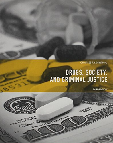 9780135120484: Drugs, Society and Criminal Justice (3rd Edition)
