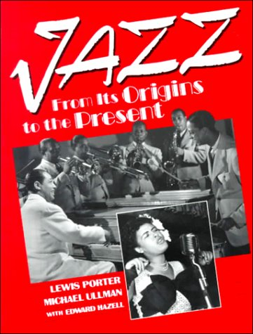 9780135121955: Jazz: From its Origins to the Present
