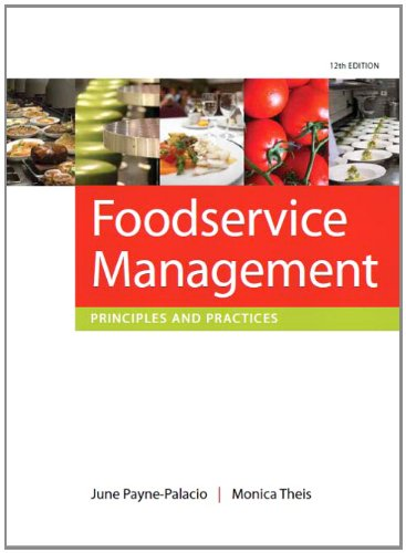9780135122167: Foodservice Management: Principles and Practices (12th Edition)