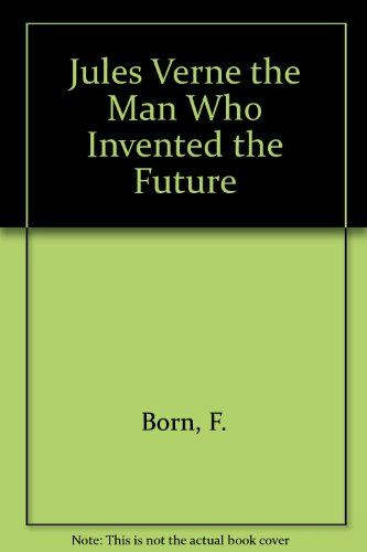 9780135122280: Jules Verne the Man Who Invented the Future (English and German Edition)