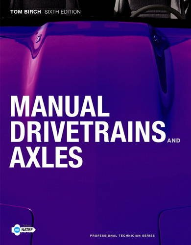 9780135123621: Manual Drivetrains and Axles (6th Edition)