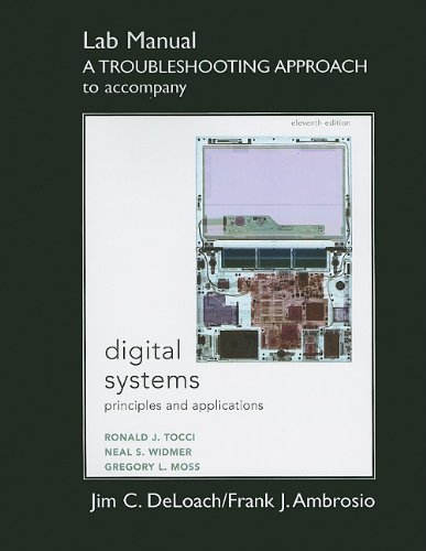 9780135123959: Student Lab Manual A Troubleshooting Approach for Digital Systems: Principles and Applications