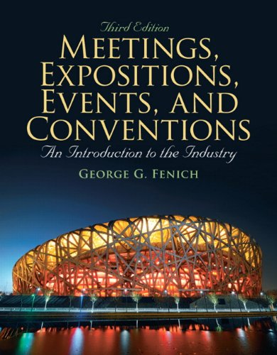 9780135124581: Meetings, Expositions, Events, and Conventions: An Introduction to the Industry