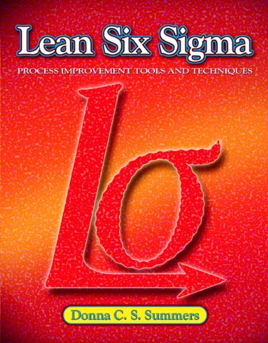 9780135125106: Lean Six Sigma: Process Improvement Tools and Techniques