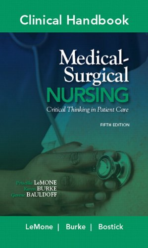9780135125151: Clinical Handbook for Medical-Surgical Nursing: Critical Thinking in Patient Care (Clinical Handbooks)