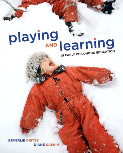 9780135125465: Playing and Learning in Early Childhood Education