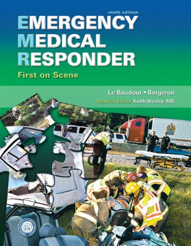 9780135125700: Emergency Medical Responder: First on Scene (9th Edition) (Paramedic Care)