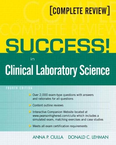 SUCCESS! in Clinical Laboratory Science (Mixed media: Anna P. Ciulla,