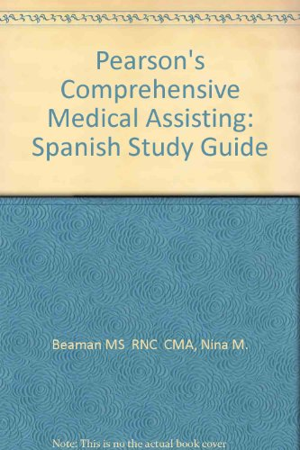 9780135126875: Pearson's Comprehensive Medical Assisting: Spanish Study Guide