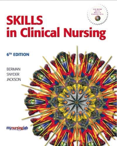 9780135128374: Skills in Clinical Nursing (6th Edition)