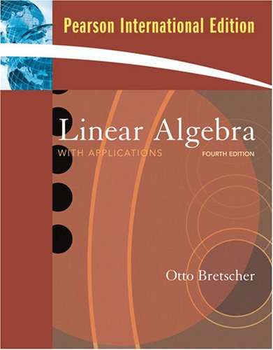 9780135128664: Linear Algebra with Applications: International Edition