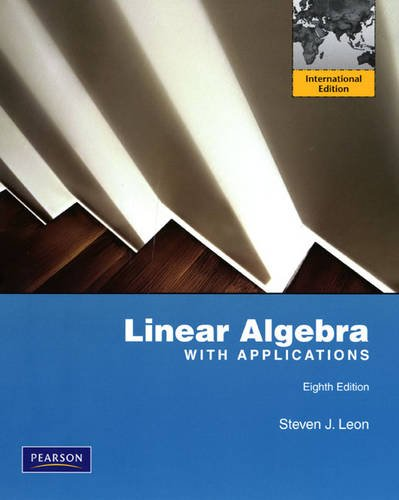 9780135128671: Linear Algebra with Applications: International Edition