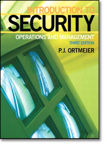 Introduction to Security : Operations and Management: P. J. Ortmeier