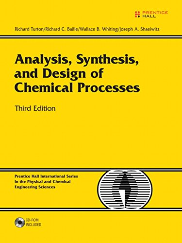 9780135129661: Analysis, Synthesis and Design of Chemical Processes (3rd Edition)