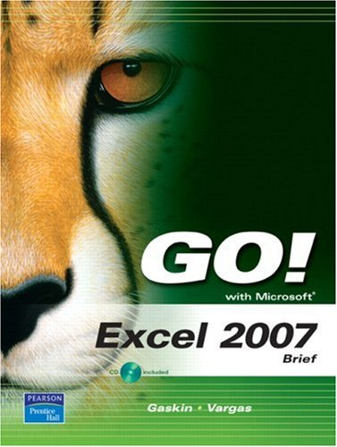 9780135130032: GO! with Microsoft Excel 2007, Brief