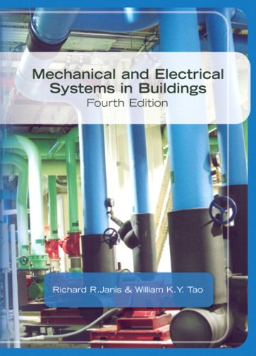 9780135130131: Mechanical & Electrical Systems in Buildings (4th Edition)