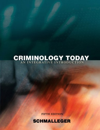 9780135130315: Criminology Today: An Integrative Introduction (5th Edition)
