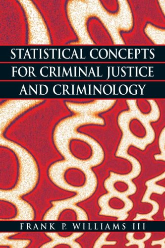 9780135130469: Statistical Concepts for Criminal Justice and Criminology