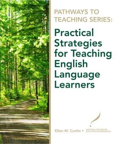 9780135130599: Pathways to Teaching Series: Practical Strategies for Teaching English Language Learners