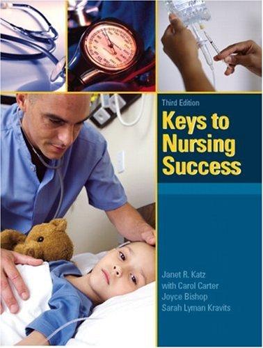 9780135130858: Keys to Nursing Success (3rd Edition)