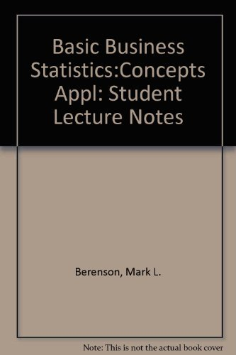 9780135130940: Basic Business Statistics: Student Lecture Notes