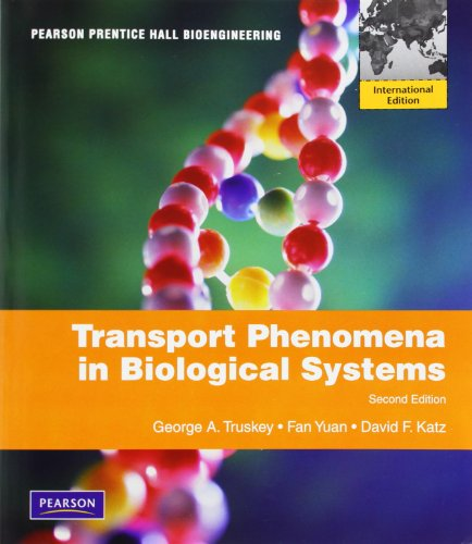 9780135131541: Transport Phenomena in Biological Systems