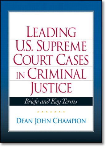 9780135131824: Leading United States Supreme Court Cases in Criminal Justice