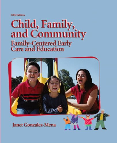 9780135132302: Child, Family, and Community: Family-centered Early Care and Education
