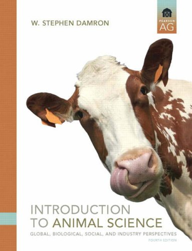 9780135134863: Introduction to Animal Science: Global, Biological, Social and Industry Perspectives (4th Edition)