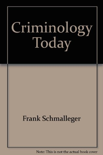 9780135134986: Criminology Today