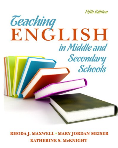 Teaching English in Middle and Secondary Schools: Rhoda Maxwell, Mary