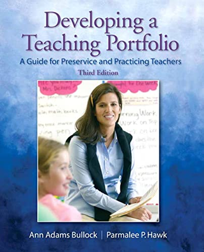 9780135135419: Developing a Teaching Portfolio: A Guide for Preservice and Practicing Teachers