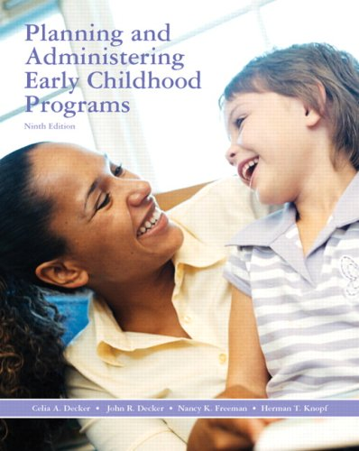 9780135135495: Planning and Administering Early Childhood Programs (9th Edition)
