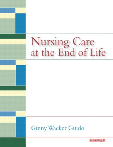 9780135136119: Nursing Care at the End of Life