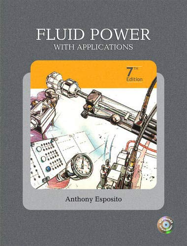 9780135136904: Fluid Power with Applications (7th Edition)