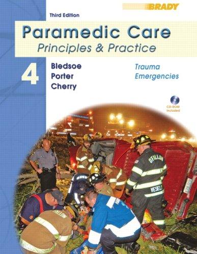 9780135137017: Paramedic Care: Trauma Emergencies v. 4: Principles and Practice (Paramedic Care: Principles & Practice)