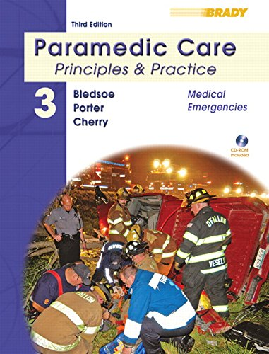 9780135137024: Paramedic Care: Medical Emergencies v. 3: Principles and Practice (Paramedic Care, Volume 3)