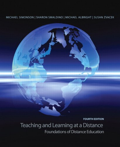 9780135137765: Teaching and Learning at a Distance: Foundations of Distance Education (4th Edition)
