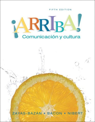 9780135138151: Arriba: Comunicacion y cultura Student Edition Value Pack (includes Answer Key to Student Activities Manual for ¡Arriba! Comunicación y cultura & ... Comunicación y cultura ) (5th Edition)