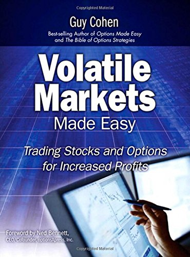 9780135138410: Volatile Markets Made Easy: Trading Stocks and Options for Increased Profits