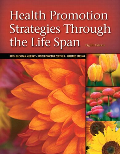 9780135138663: Health Promotion Strategies Through the Life Span (8th Edition)