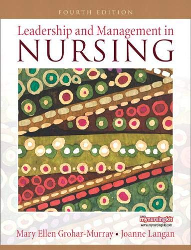 9780135138670: Leadership and Management in Nursing (4th Edition)