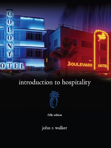 Introduction to Hospitality (5th Edition): Walker, John R.