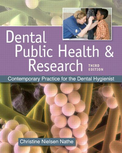 9780135142059: Dental Public Health and Research: Contemporary Practice for the Dental Hygienist