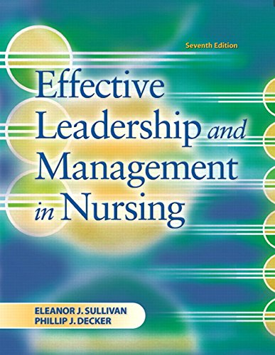 9780135142639: Effective Leadership and Management in Nursing (7th Edition)