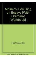 9780135142950: Mosaics: Focusing on Essays [With Grammar Workbook]
