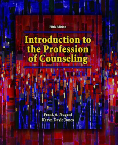 Introduction to the Profession of Counseling (5th Edition): Nugent Professor Emeritus, Frank A.; ...