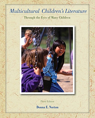 9780135145289: Multicultural Children's Literature: Through the Eyes of Many Children (3rd Edition)