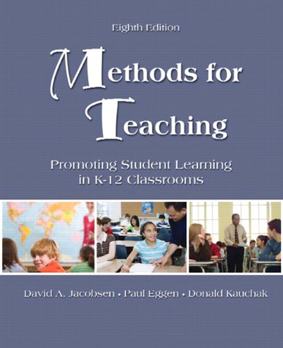 9780135145722: Methods for Teaching: Promoting Student Learning in k-12 Classrooms