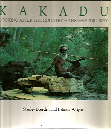 9780135146057: Kakadu: Looking After the Country the Gagudju Way